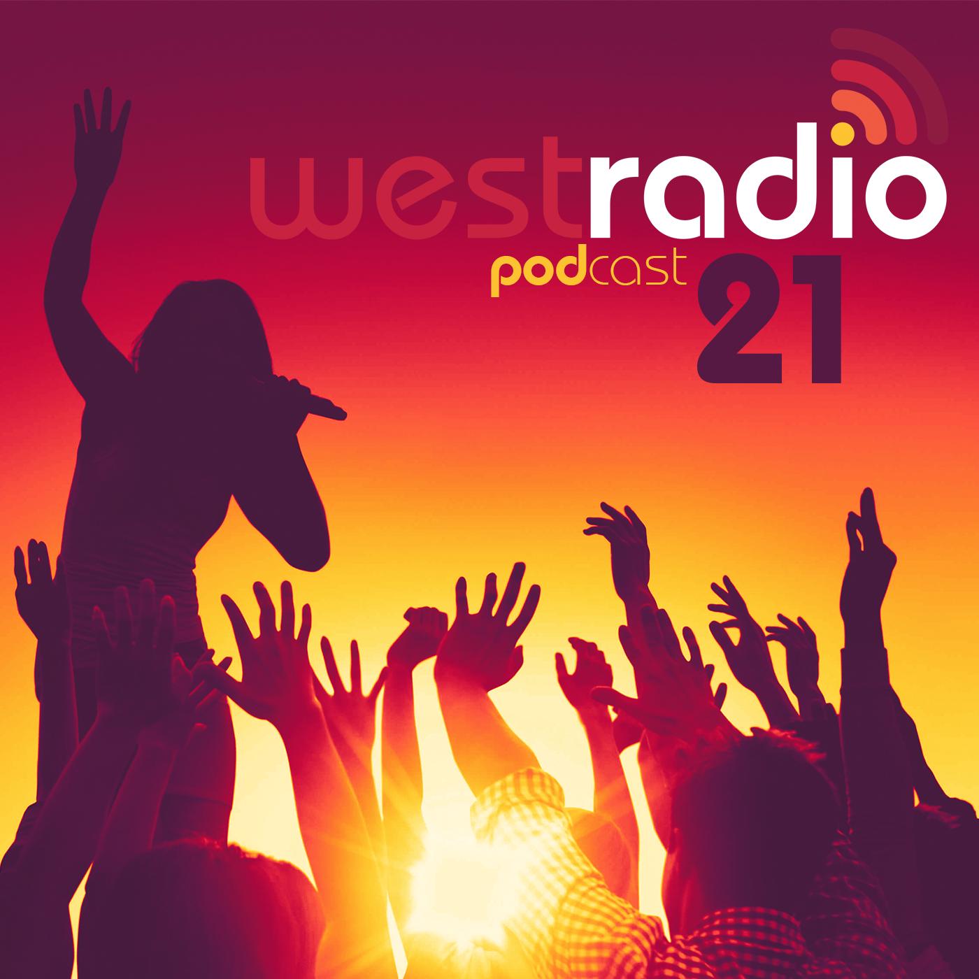 WestRadio - Podcast - 21