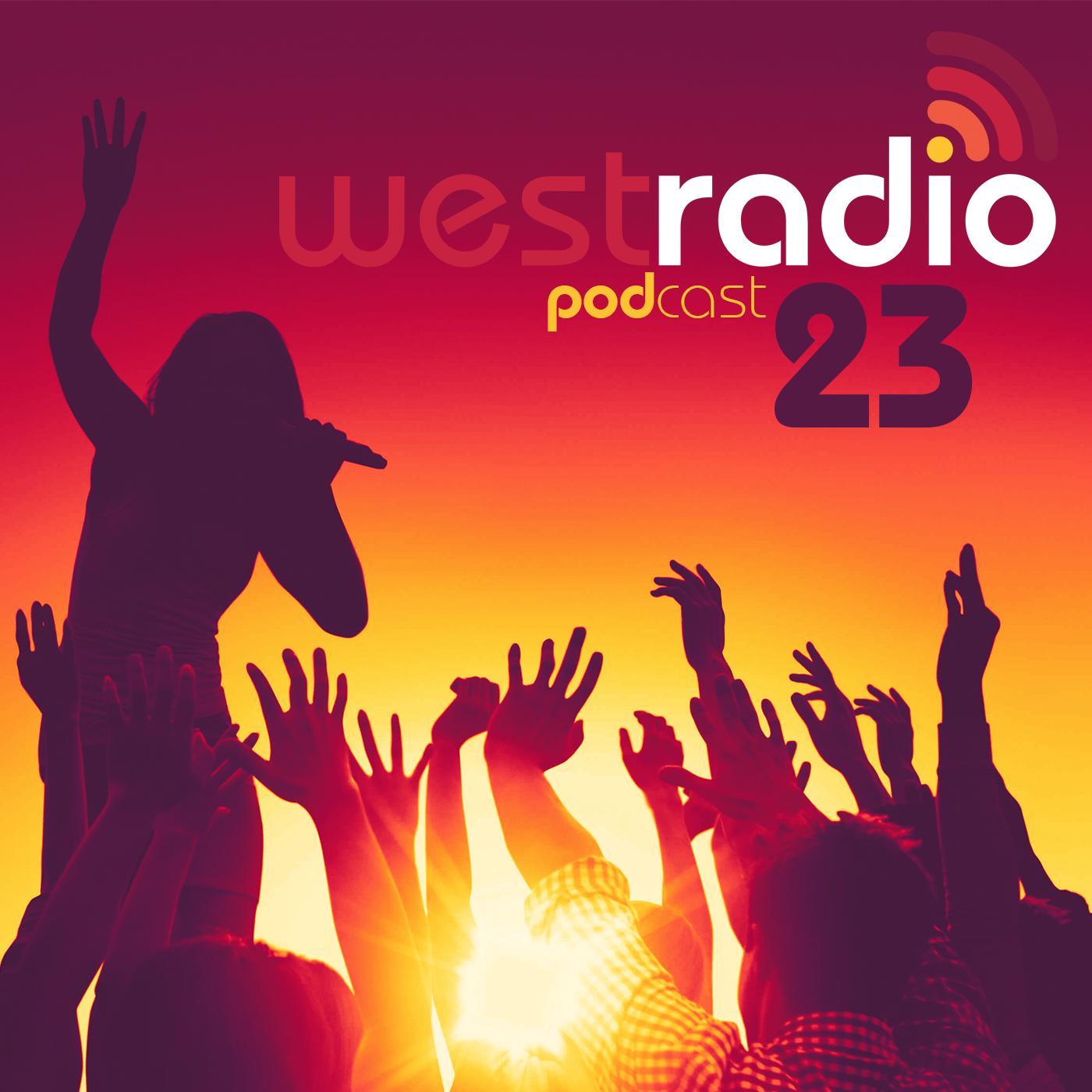 WestRadio - Podcast - 23